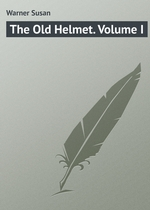 The Old Helmet. Volume I