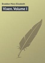 Vixen. Volume I