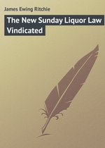 The New Sunday Liquor Law Vindicated