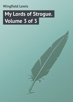 My Lords of Strogue. Volume 3 of 3