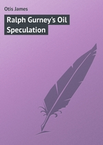 Ralph Gurney`s Oil Speculation