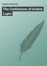 The Confessions of Arsne Lupin