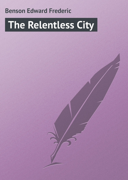 The Relentless City
