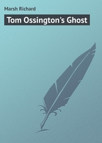 Tom Ossington`s Ghost