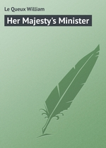 Her Majesty`s Minister