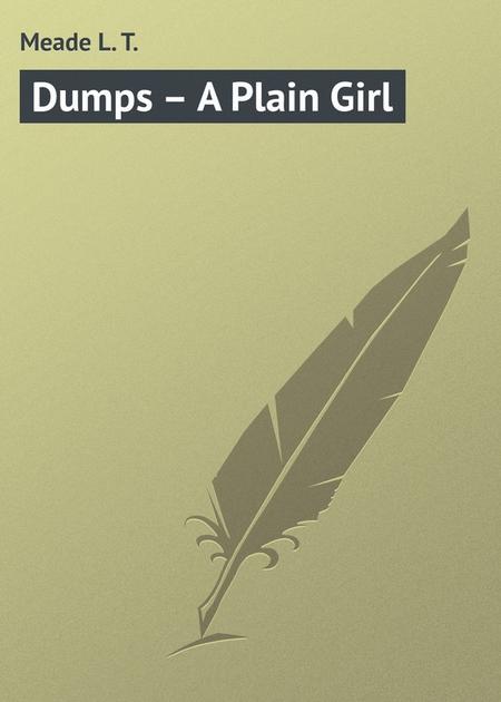 Dumps – A Plain Girl