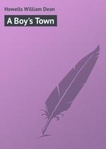 A Boy`s Town