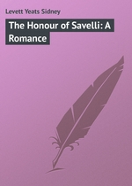 The Honour of Savelli: A Romance