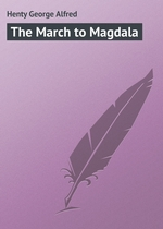 The March to Magdala