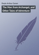 The Man from Archangel, and Other Tales of Adventure
