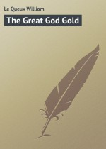 The Great God Gold