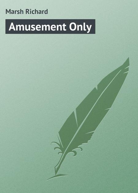 Amusement Only
