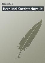Herr und Knecht: Novelle