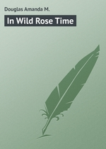In Wild Rose Time