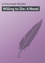 Willing to Die: A Novel