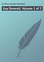 Guy Deverell. Volume 2 of 2
