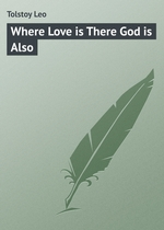 Where Love is There God is Also