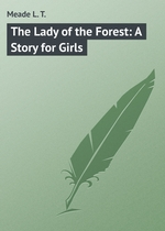 The Lady of the Forest: A Story for Girls