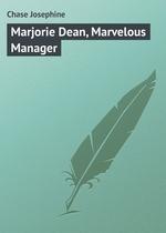 Marjorie Dean, Marvelous Manager
