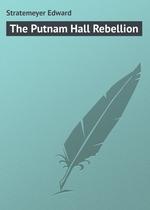 The Putnam Hall Rebellion
