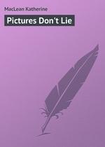 Pictures Don`t Lie