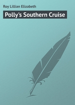 Polly`s Southern Cruise