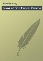 Frank at Don Carlos` Rancho