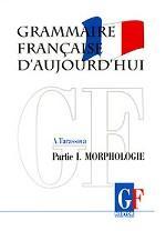 Грамматика современного французского языка. В 2 частях. Часть 1. Морфология