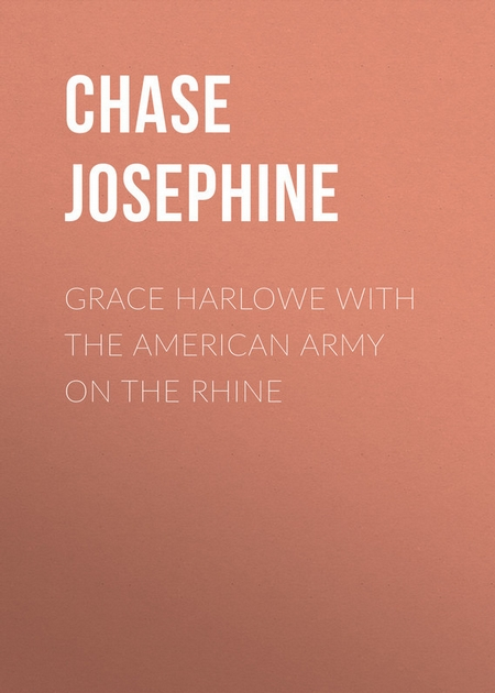 Grace Harlowe with the American Army on the Rhine