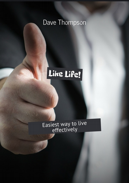 LikeLife! Easiest way tolive effectively