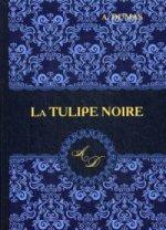 La Tulipe Noire = Черный тюльпан: роман на франц.яз