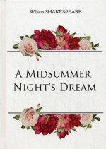 A Midsummer Nights Dream = Сон в летнюю ночь: на англ.яз