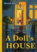 A Dolls House = Кукольный дом: пьеса на англ.яз
