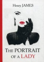 Henry James. The Portrait of a Lady = Женский портрет: роман на англ.яз 150x209