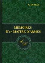 Memoires Dun Maitre Darmes = Мемуары мастера фехтования: роман на франц.яз