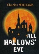 All Hallows Eve = Канун дня Всех Святых: на англ.яз