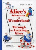 Alices Adventures in Wonderland & Through the