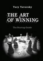 The Art ofWinning. The Startup Guide