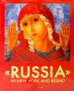 """""""Россия"""" в Нью-Йорке и Бильбао. Каталог выставки на англ. Языке"""