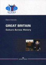 Великобритания: История и культура = Great Britain: Culture Across History: Учебное пособие на английском языке. 2-е изд.,испр.и доп