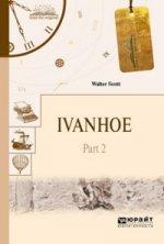 Ivanhoe in 2 p. Part 2. Айвенго в 2 ч. Часть 2
