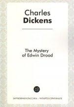 The Mystery of Edwin Drood = Тайна Эдвина Друда: роман на англ.яз