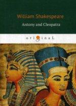 Antony and Cleopatra = Антоний и Клеопатра: кн. на англ.яз