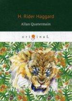 Allan Quatermain = Аллан Квотермейн: роман на англ.яз