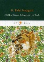 Child of Storm & Magepa the Buck = Дитя бури и Магепа по прозвищу Антилопа: на англ.яз