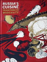 Russia's Cuisine: Traditions and Modernity