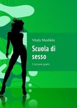 Scuola di sesso. 1 lezione gratis