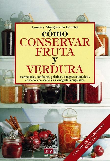 Cmo conservar fruta y verdura