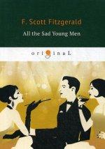All the Sad Young Men = Все эти печальные молодые люди: кн. на англ.яз
