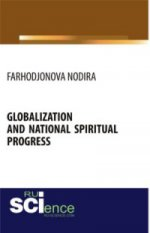GLOBALIZATION AND NATIONAL SPIRITUAL PROGRESS